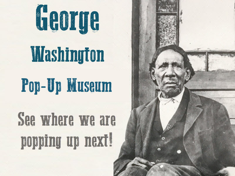 George Washington Pop-Up Museum